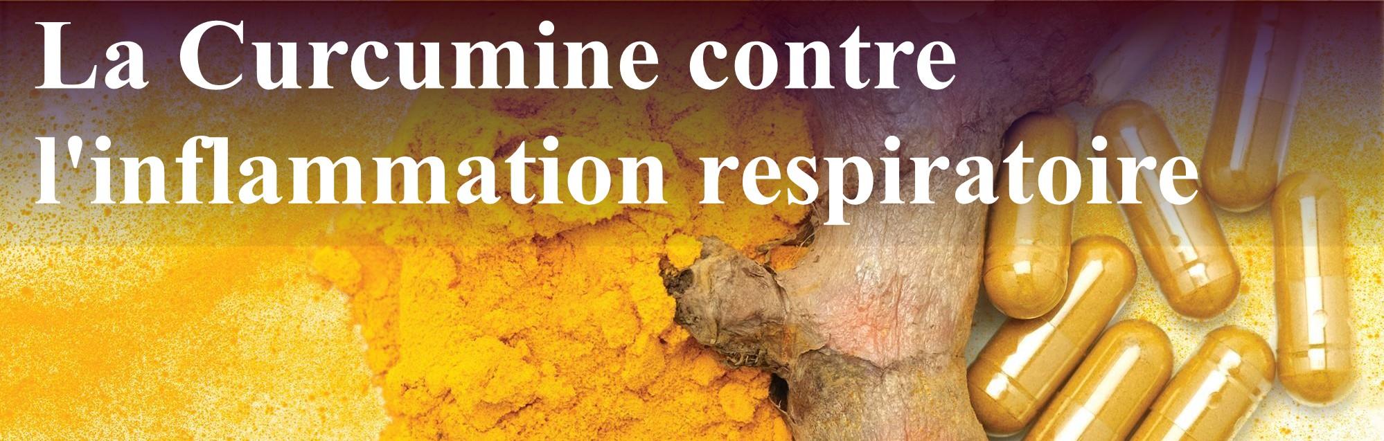Curcumine contre l'inflammation respiratoire